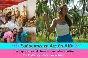 Entrevista #10 Soñadores en Acción: La importancia de un año sabático con Cintia Castelló