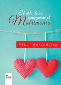 el-arte-de-no-amargarse-el-matrimonio-viki-morandeira-1-638